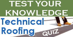 BE Quiz - Technical Roofing