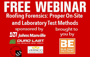 Roofing Forensics: Proper On-Site and Laboratory Test Methods