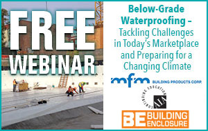 Below-Grade Waterproofing – Tackling Challenges in Today's Marketplace and Preparing for a Changing Climate