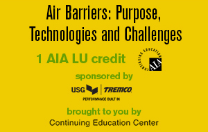 Air Barriers: Purpose, Technologies and Challenges